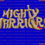 Mighty Warrior (Mame)