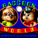 Racoon World (Mame)