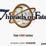 Threads of Fate (PSX)
