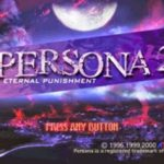 Persona 2 Eternal Punishment PS1 ISO