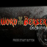 Sword of The Berserk Guts Rage Dreamcast ISO
