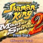 Shaman King Master of Spirits 2 GBA Rom