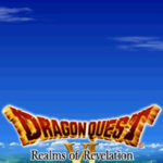 Dragon Quest VI Realms of Revelation NDS Rom