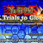 Yu Gi Oh 7 Trials to Glory World Championship Tournament 2005 GBA Rom