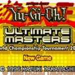 Yu Gi Oh Ultimate Masters World Championship Tournament 2006 GBA Rom