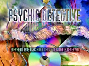 Enter the heed blowing of World of Psychic detective Eric Fox every moment you lot Psychic Detective PS1 ISO